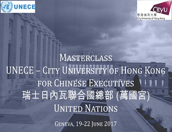 Masterclass UNECE-City University of Hong Kong for Chinese Executives
